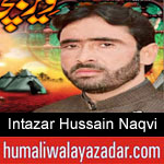 https://humaliwalaazadar.blogspot.com/2019/08/syed-intazar-hussain-naqvi-nohay-2020.html