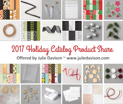 Stampin' Up! 2017 Holiday Catalog Product Share ~ www.juliedavison.com