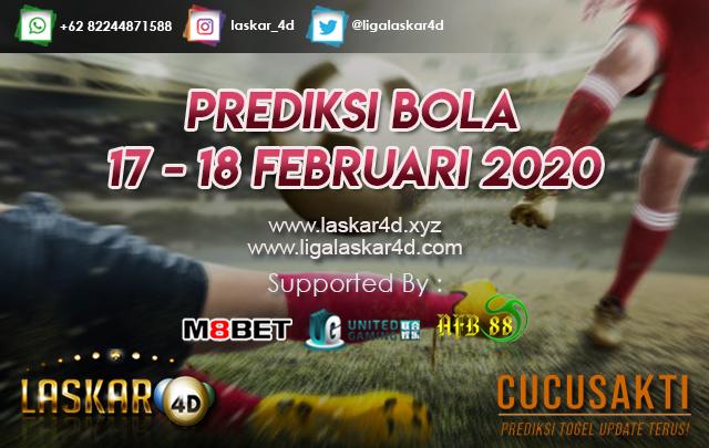 PREDIKSI BOLA JITU TANGGAL 17 – 18 Februari 2020