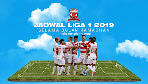 Jadwal Madura United di Liga 2019 (Selama Bulan Ramadhan)