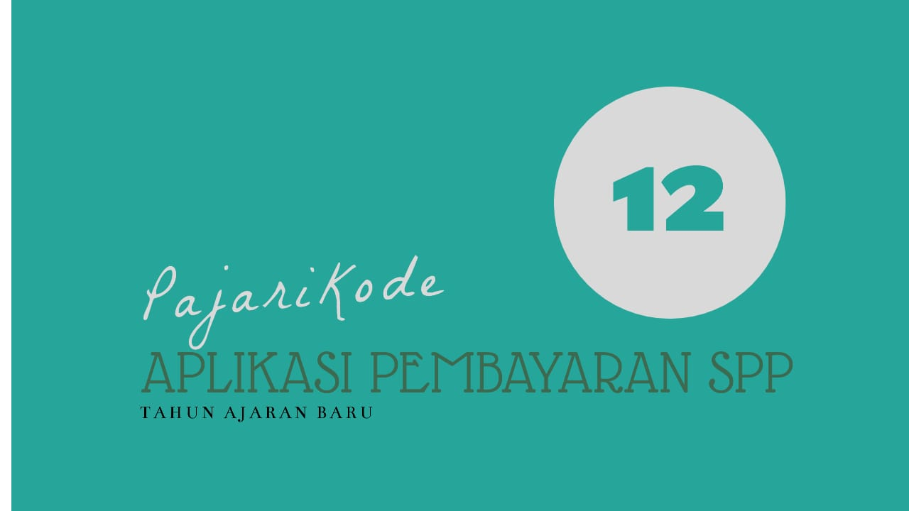 Aplikasi pembayaran spp berbasis web #12