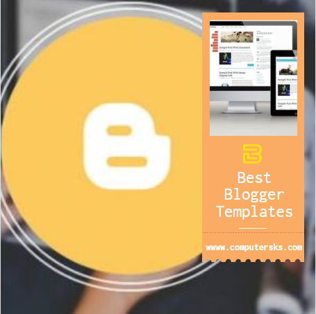 Best Blogger Templates Free and Paid