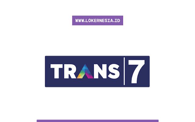 Lowongan Kerja Trans7 Oktober 2020