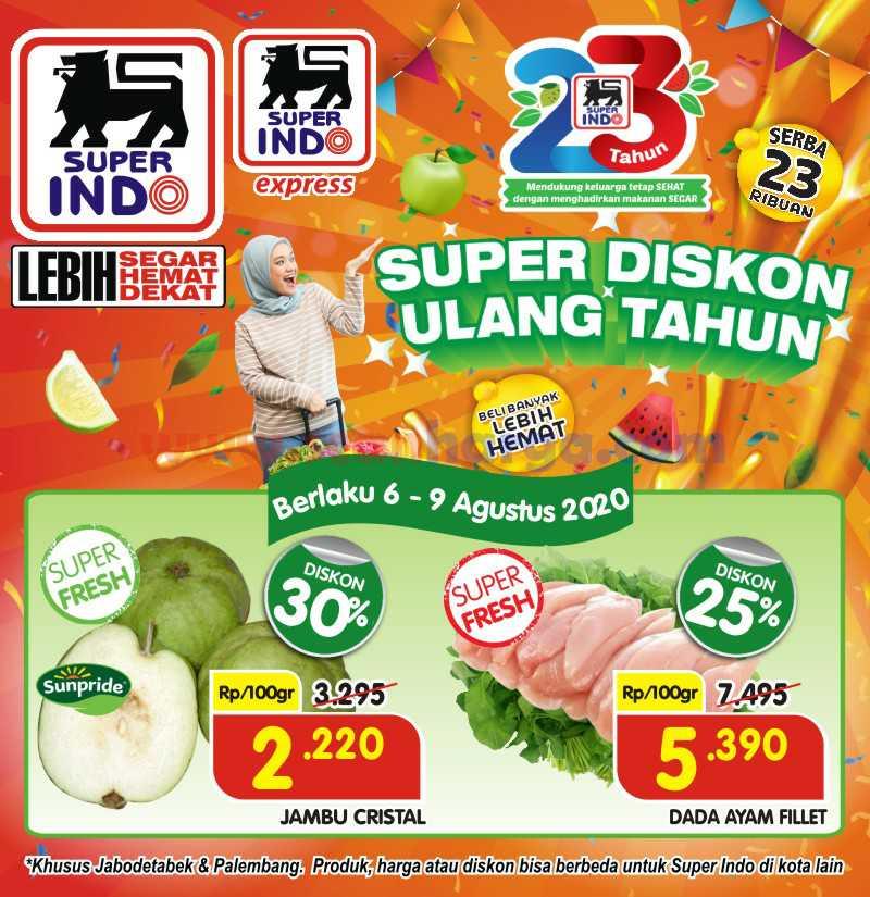 Superindo Promo Super Diskon Ulang Tahun Ke-23 Periode 6 - 9 Agustus 2020