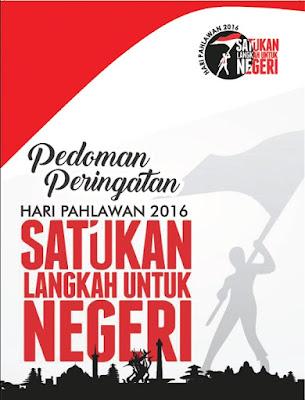 Pedoman Upacara Peringatan Hari Pahlawan Ke-71 Tanggal 10 November 2016