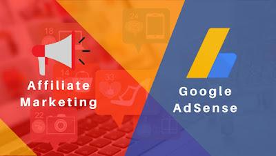 Affiliate Marketing and Google AdSense