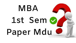 Mdu MBA 1st Sem Previous Question Papers 2018