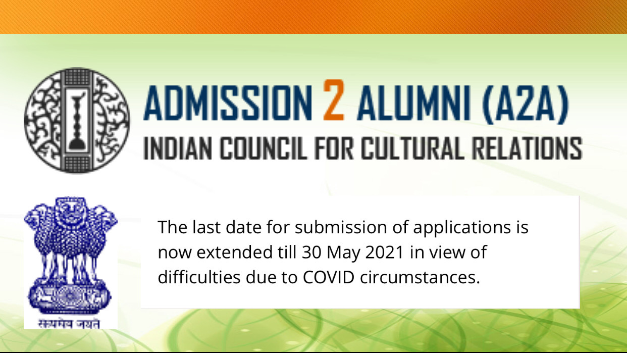 Important! ICCR Scholarship Application Deadline Extended to 30 May 2021