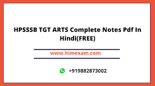 HPSSSB TGT ARTS Complete Notes Pdf In Hindi(FREE)