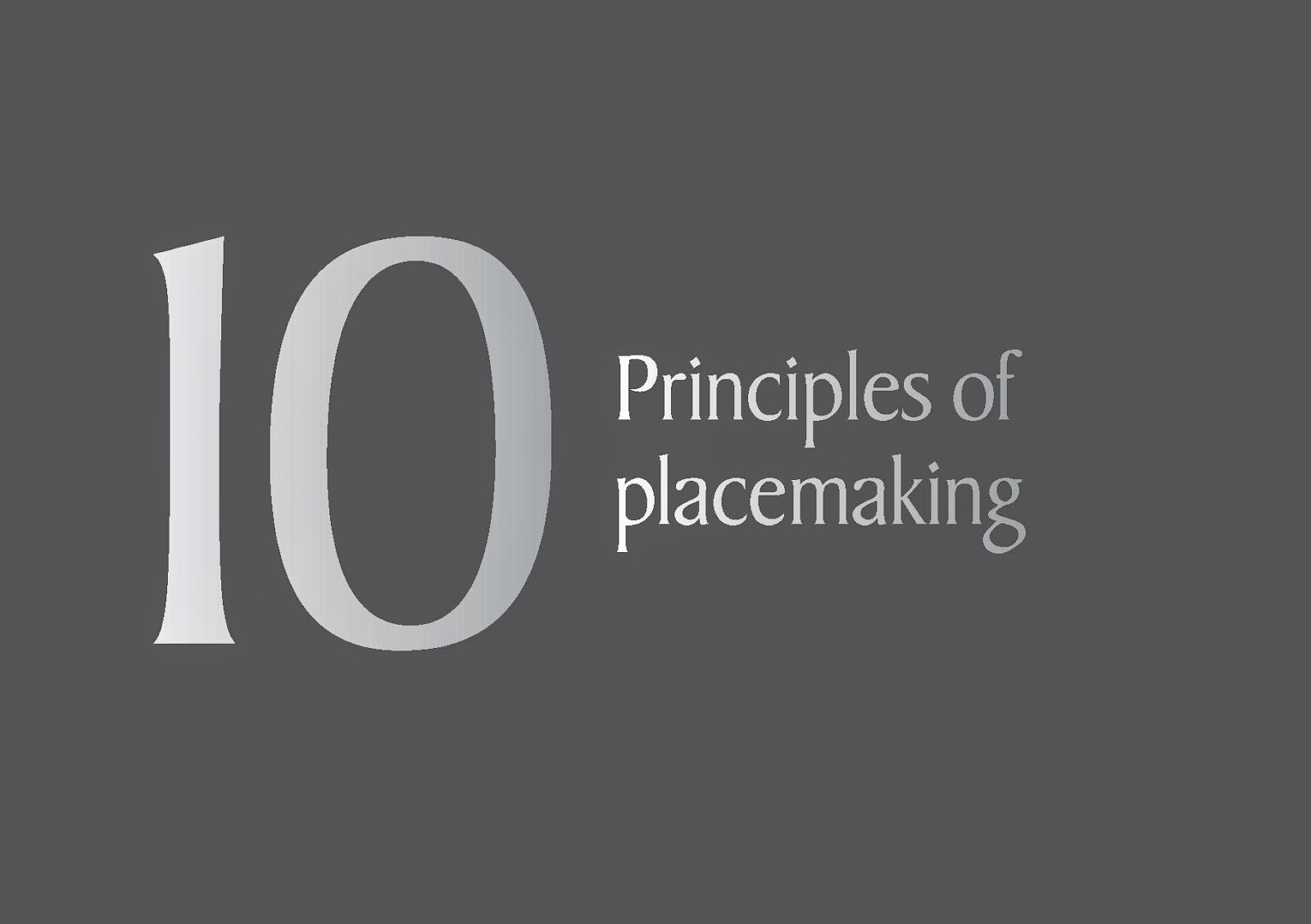10 Principles of placemaking