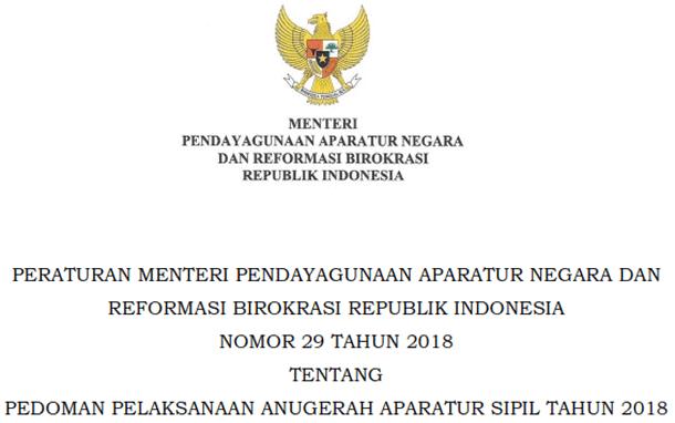Permenpan RB Nomor 29 Tahun 2018 Tentang Pedoman Pelaksanaan Anugerah Aparatur Sipil Negara (ASN) Tahun 2018