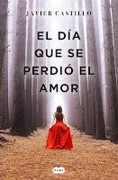 Número 3: El día que se perdió el amor, de Javier Castillo.