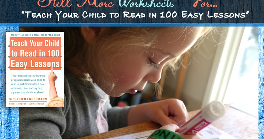 Worksheets Teach Your Child To Read In 100 Easy Lessons Worksheets glimmercat still more worksheets for teach your child to read in 100 easy lessons