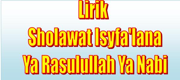 Lirik Sholawat Isyfa'lana