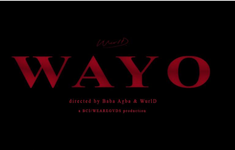 "[Video] WurlD – ""Wayo"" (Kpe Le Wu) #Arewapublisize"