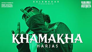 Khamakha Lyrics- Harjas| Rap Song 2020