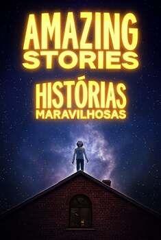 Amazing Stories 1ª Temporada Torrent - WEB-DL 720p/1080p Dual Áudio