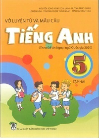 Vở Luyện Từ và Mẫu Câu Tiếng Anh Lớp 5 Tập 2 - Nguyễn Song Hùng