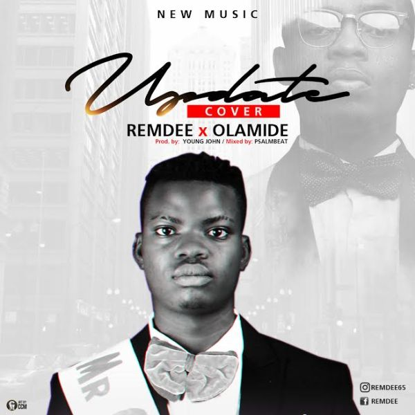 [Video] Remdee x Olamide – Update (Cover)