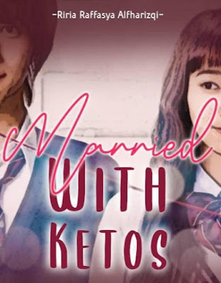 Novel Married With Ketos Full Episode