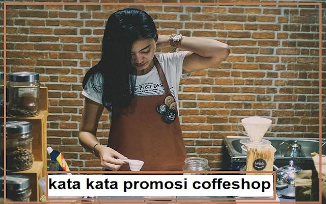 promosi coffeshop dan coffe