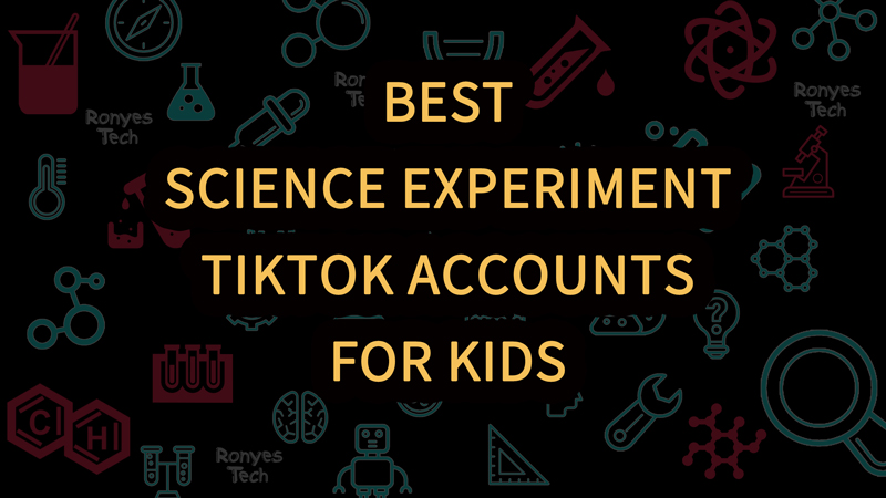 9 Best Science Experiment TikTok Accounts for Kids to Follow