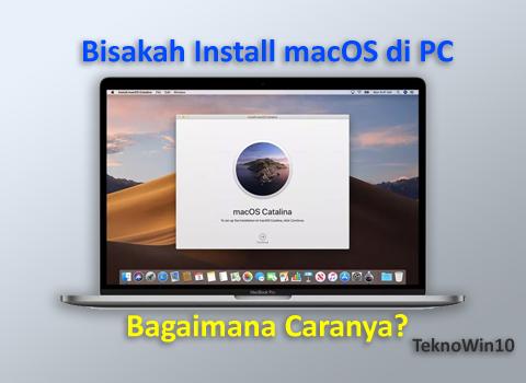 Bisakah install Apple MacOS di PC Windows? Bagaimana Caranya?