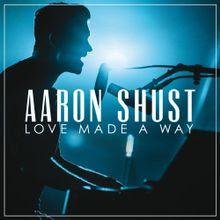 Ever Be - Aaron Shust Lyrics