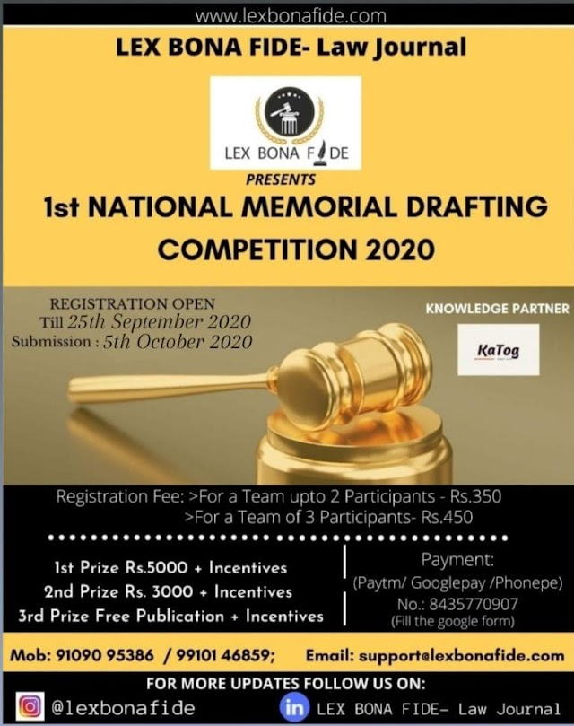 [Online] 1st National Memorial Drafting Competition 2020  by Lex Bona Fide- Law Journal [ Apply soon]