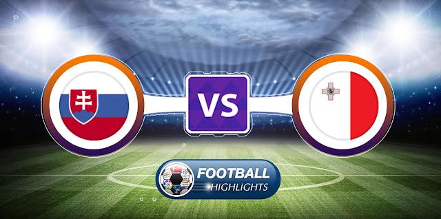 Slovakia vs Malta – Highlights