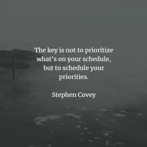 Priorities quotes that'll make you rethink life's purpose