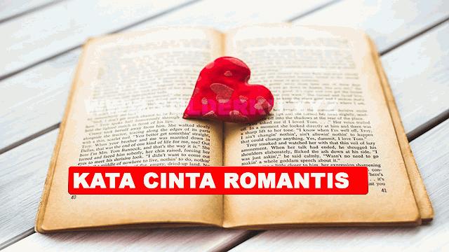 KUMPULAN KATA KATA CINTA ROMANTIS GOKIL