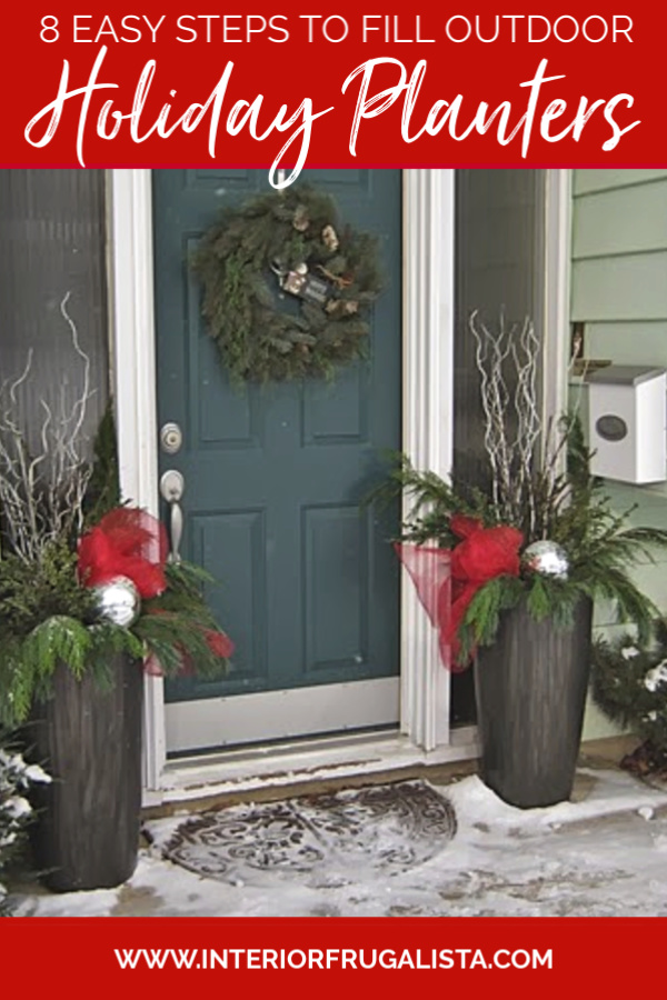 8 Easy Steps To Fill Outdoor Holiday Planters With Fresh Greens