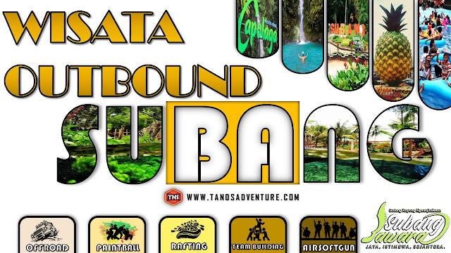 WISATA OUTBOUND DI SUBANG | PAKET OUTBOUND SUBANG
