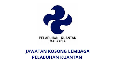 Jawatan Kosong Lembaga Pelabuhan Kuantan 2019