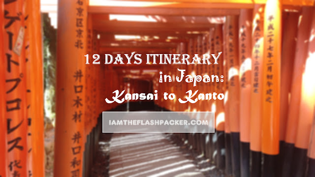 12 Days Itinerary in Japan: Kansai to Kanto