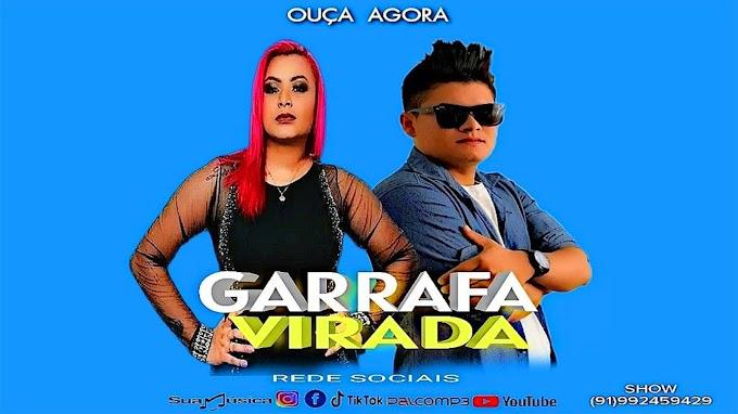 GARRAFA VIRADA - BANDA TOP 7