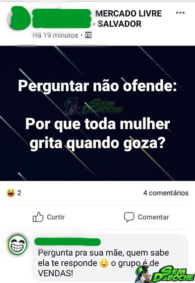 """""""PERGUNTAR NÃO OFENDE"""" DEPENDE DE ONDE VOCÊ PERGUNTA"""