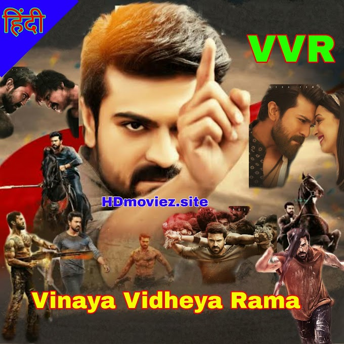 Vinaya Vidheya Rama (VVR) Full Movie Hindi Dubbed Download Filmyzilla