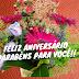 Feliz aniversário, mensagem de parabéns para você