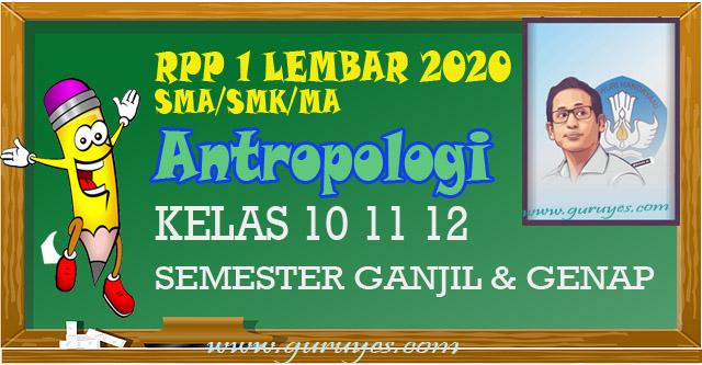 RPP 1 Lembar Antropologi SMA/SMK Kelas 10 11 12 semester 1 dan 2