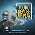 Audio: Ema – You No Dey Use Me Play (Remix) FT. Osinachi Nwachukwu