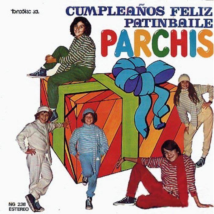 Parchis La Saga Sencillo 27 Cumpleanos Feliz Parchis 1981