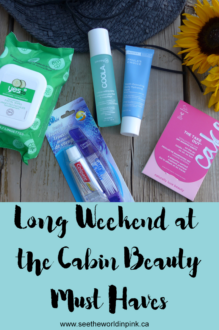 Long Weekend at the Cabin Beauty Must Haves!