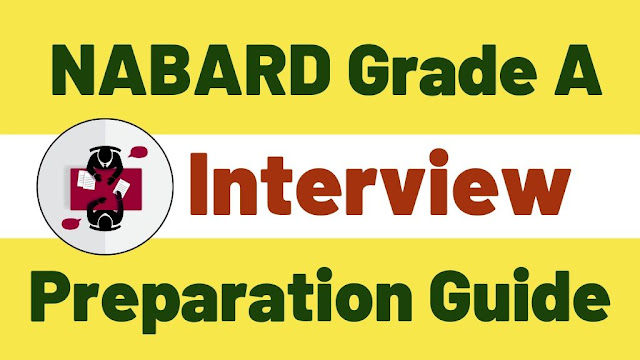 NABARD GRADE A INTERVIEW PREPARATION