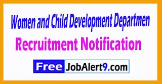 Women and Child Development Department  Recruitment Notification