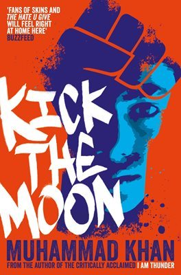 Kick the Moon by Muhammad Khan