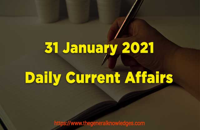 31 January 2021 Current Affairs  and Answers in Hindi