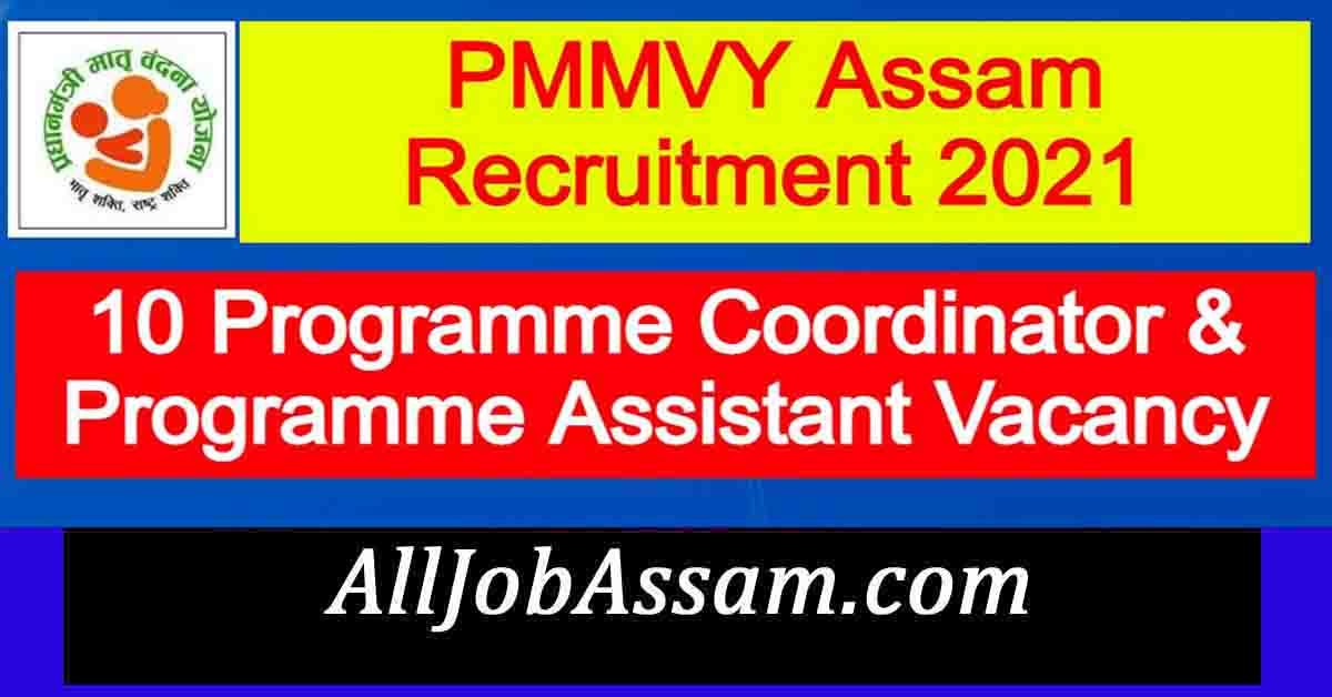 PMMVY Assam Recruitment 2021