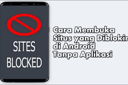 Cara Buka Situs Terblokir Di Hp Android